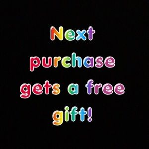 Free Gift with Next Purchase